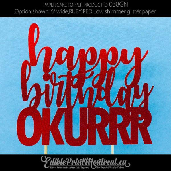 038GN Happy Birthday Okurrr Cake Topper