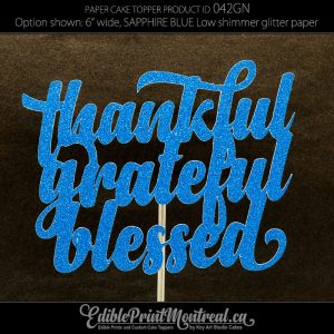 042GN Thankful Grateful Blessed Cake Topper