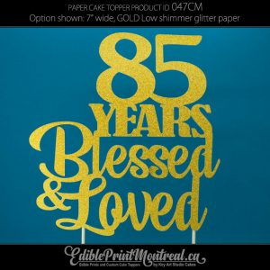 047CM Age Years Blessed Loved Cake Topper