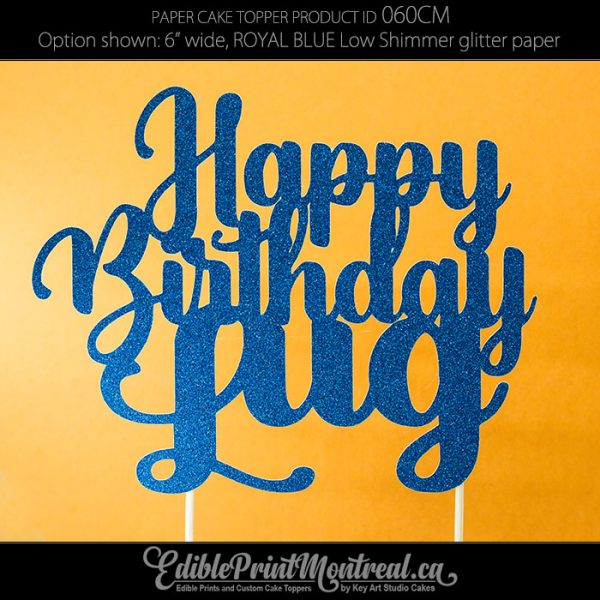 060CM Happy Birthday Name Cake Topper
