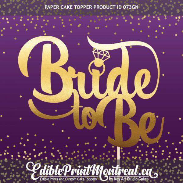 073GN Bride To Be Ring Cake Topper