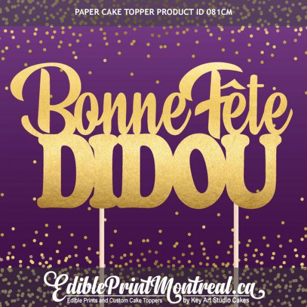 081CM Bonne Fête Nom Cake Topper