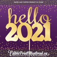 133GN Hello 2021 New Year Paper Cake Topper