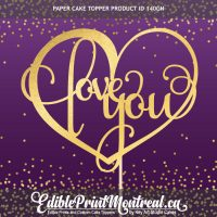 140GN Love You Custom Paper Cake Topper