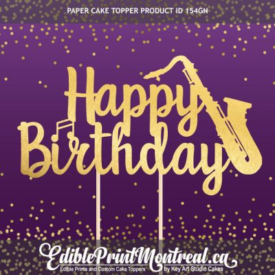 154GN Happy Birthday Saxophone Custom Paper Cake Topper