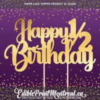 161GN Happy Half Birthday Custom Paper Cake Topper