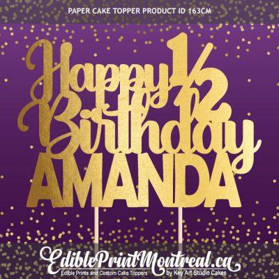 163CM Happy Half Birthday Name Custom Paper Cake Topper