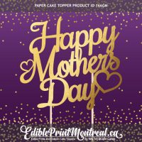166GN Happy Mothers Day Custom Paper Cake Topper