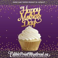 """167GN-CT Happy Mothers Day Cupcake Topper Set 2-3/4"""" wide"""
