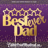 172GN Best Dad Ever Fathers Day Paper Cake Topper