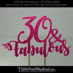012CM Age and Fabulous Fun Glitter Paper Cake Topper.