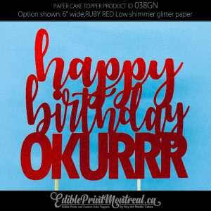 038GN Happy Birthday Okurrr Glitter Paper Cake Topper.